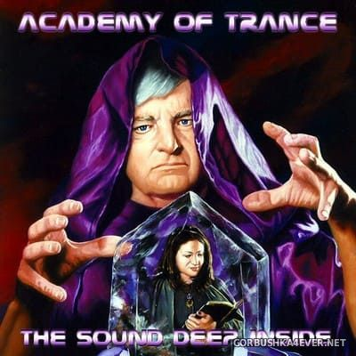 Academy Of Trance - The Sound Deep Inside [2004]