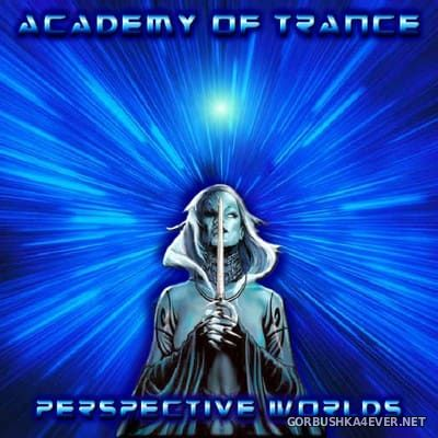 Academy Of Trance - Perspective Worlds [2004]