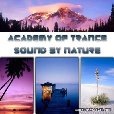 Academy Of Trance - Sound By Nature [2005]