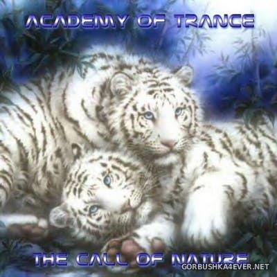 Academy Of Trance - The Call Of Nature [2004]