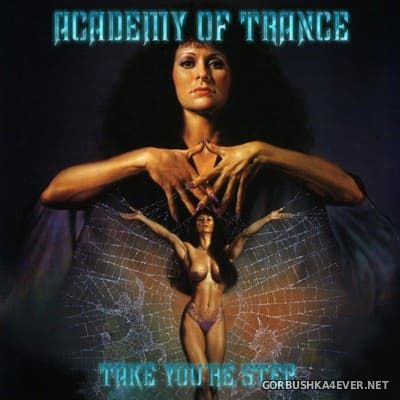 Academy Of Trance - Take You're Step [2004]