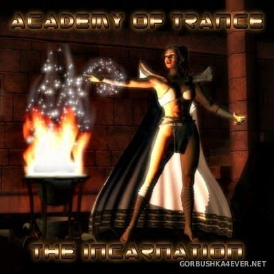 Academy Of Trance - The Incarnation [2005]