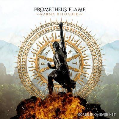 Prometheus Flame - Karma Reloaded [2019]