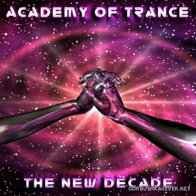 Academy Of Trance - The New Decade [2005]