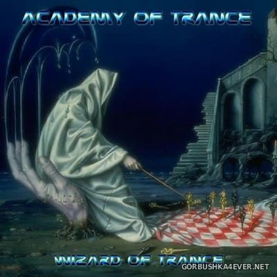 Academy Of Trance - Wizard Of Trance [2004]
