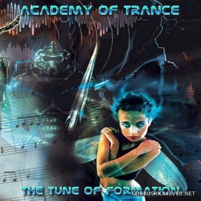 Academy Of Trance - The Tune Of Formation [2001]