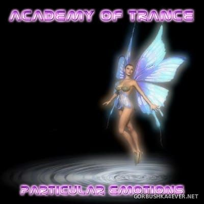 Academy Of Trance - Particular Emotion [2004]