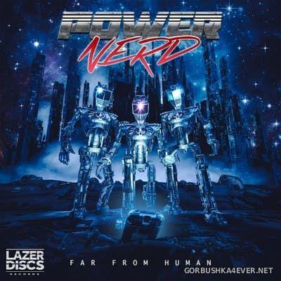 Powernerd - Far From Human [2019]