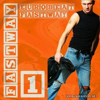 Fastway - Eurobeat Fastway 1 [2019]