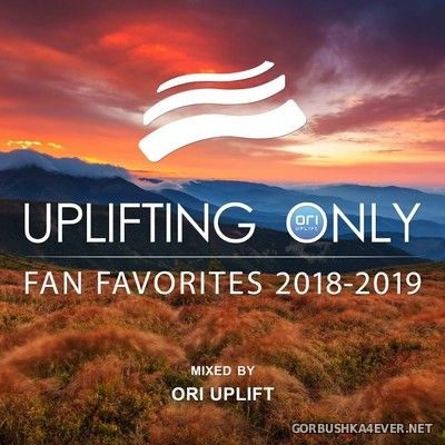 Uplifting Only - Fan Favorites 2018-2019 [2019] Mixed By Ori Uplift