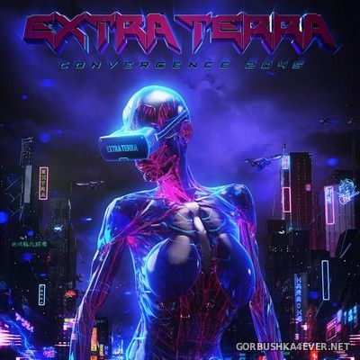 Extra Terra - Convergence 2045 [2019]