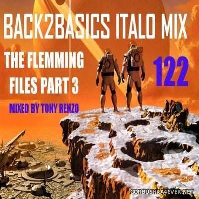 Back2Basics Italo Mix vol 122 [2019] The Flemming Files Part 3