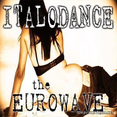 [Hits Only] Italodance (The Eurowave) [2007]