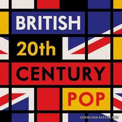 British 20th Century Pop [2019]
