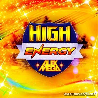 DJ Alex Mega - High Energy 2019