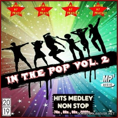 In The Pop Medley vol 2 [2019] Mixed by CJ Project