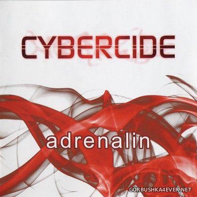 Cybercide - Adrenalin [2019]