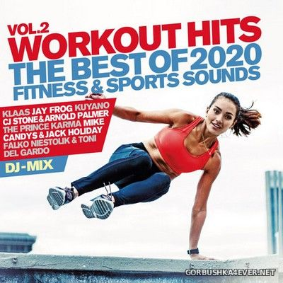 Workout Hits vol 2 (The Best Of 2020 Fitness & Sports Sounds) [2019]
