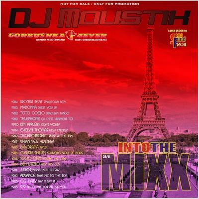 DJ Moustik Into The Mixx [39/2011]