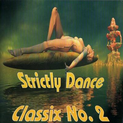 Strictly Dance presents Classix Mix 02 [2000]