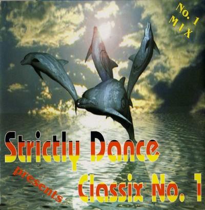 Strictly Dance presents Classix Mix 01 [2000]