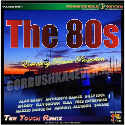 The 80s - Ten Touch Remix 08