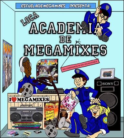 Loca Academia De Megamixes 2011
