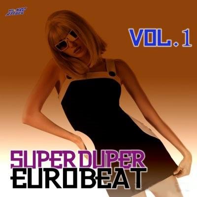 Super Duper Eurobeat Vol 1 [2011]