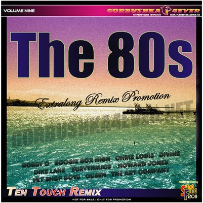 The 80s - Ten Touch Remix 09