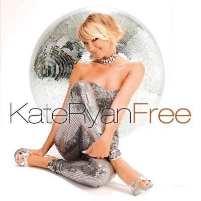 Kate Ryan - Free [2008]