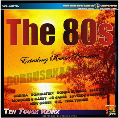 The 80s - Ten Touch Remix 10