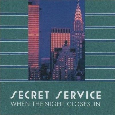 Secret Service - When The Night Closes In [1985] / Edition 2011