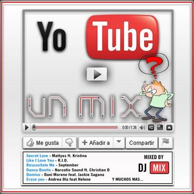 Yo Tube Un Mix [2011]