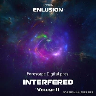 Interfered volume II [2019] Mixed by Enlusion