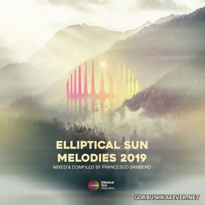 Elliptical Sun Melodies 2019 [2019] Mixed by Francesco Sambero