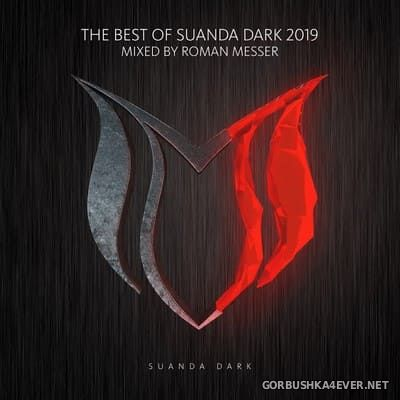 The Best Of Suanda Dark 2019 [2019] Mixed by Roman Messer