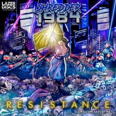 Shredder 1984 - Resistance [2019]