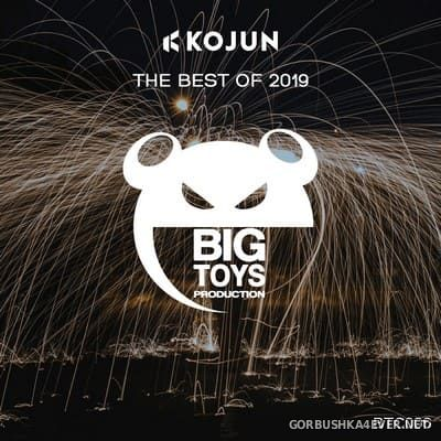 Big Toys Production - The Best Of 2019 [2019] Mixed by Kojun