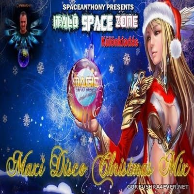 Maxi Disco Xmas Mix 2019 (Italo Space Zone Extra) [2019] by SpaceAnthony
