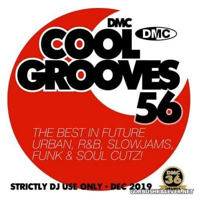 [DMC] Cool Grooves vol 56 [2019]
