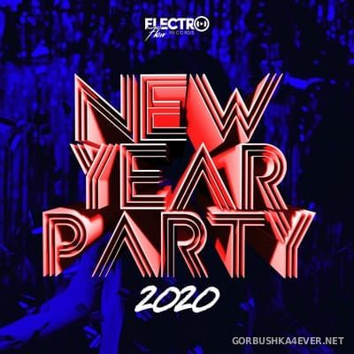 [Electro Flow] New Year Party 2020 [2019]