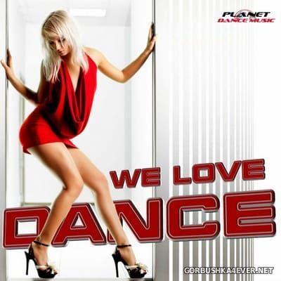 [Planet Dance Music] We Love Dance vol 1 [2011]