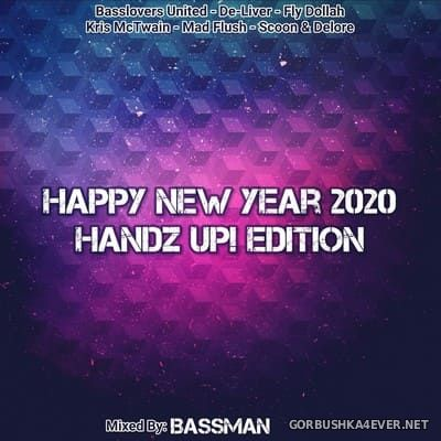 Happy New Year 2020 (Handz Up Edition) [2019] Mixed by BassMan