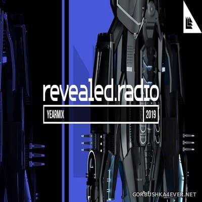 Revealed Radio (Yearmix 2019) [2019]