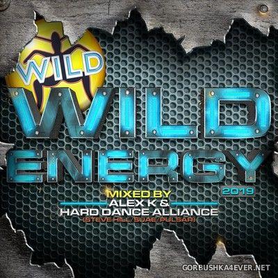 Wild Energy 2019 (Mixed by Alex K & Hard Dance Alliance) [2019]