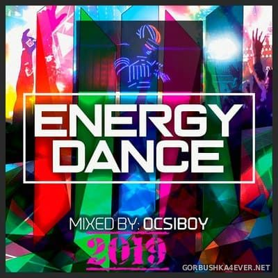 Energy Dance 2019 [2019] Mixed by Ocsiboy