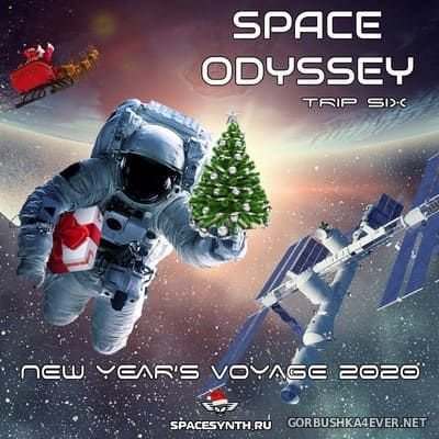 Space Odyssey - Trip Six (New Year's Voyage 2020) [2019]