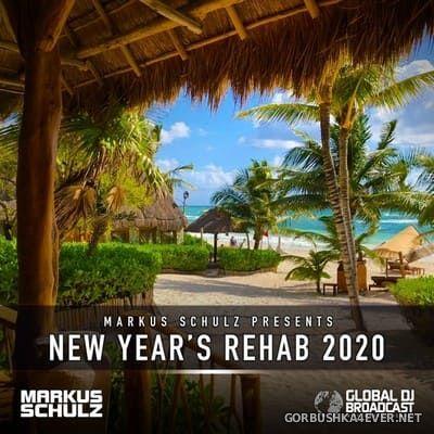 Markus Schulz - Global DJ Broadcast (New Year's Rehab 2020)