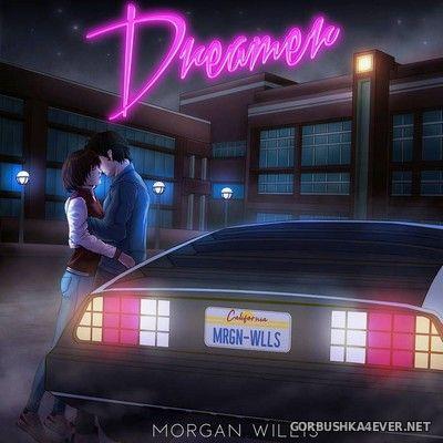 Morgan Willis - Dreamer [2020]