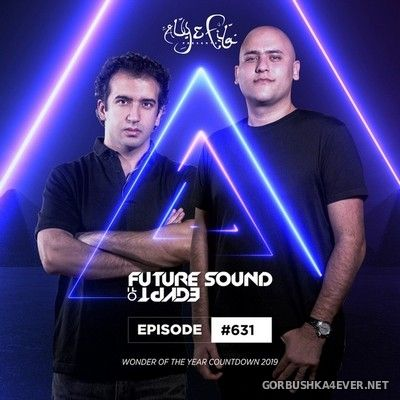 Future Sound Of Egypt 631 (Wonder Of The Year Top 30) [2019] by Aly & Fila